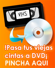 Pasar peliculas VHS a DVD en Valladolid