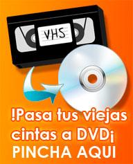 Pasar peliculas VHS a DVD en Valladolid